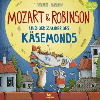 Mozart & Robinson und der Zauber des Käsemonds Cover