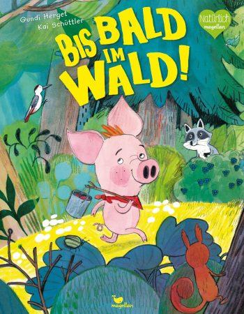 Buchcover - Bis bald im Wald!